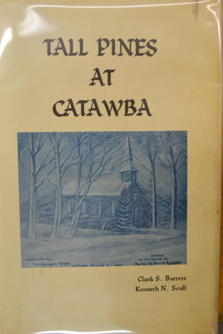 Image for TALL PINES AT CATAWBA: HISTORY OF THE ALMOST FORGOTTEN TOWN OF CATAWBA AND THE ADJOINING VILLAGE OF THOMPSONTOWN...